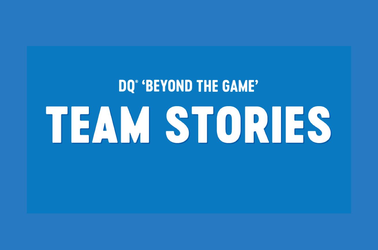 DQ<sup>®</sup> Beyond The Game —Winning Teams