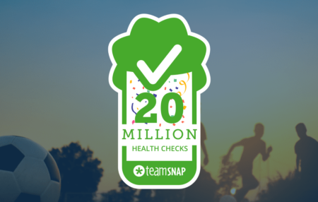 20 Million covid 19 Health Checks performed by TeamSnap